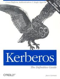 Kerberos: The Definitive Guide