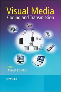 Visual Media Coding and Transmission