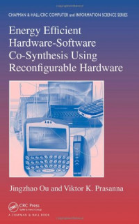 Energy Efficient Hardware-Software Co-Synthesis Using Reconfigurable Hardware