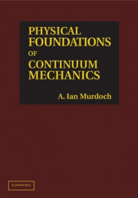 Physical Foundations of Continuum Mechanics