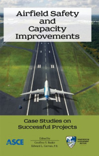Airfield Safety and Capacity Improvements: Case Studies on Successful Projects