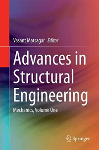 Advances in Structural Engineering: Mechanics, Volume One
