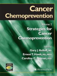Cancer Chemoprevention: Volume 2: Strategies for Cancer Chemoprevention (Cancer Drug Discovery and Development)