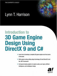 Introduction to 3D Game Engine Design Using DirectX 9 and C#