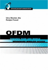 OFDM Towards Fixed and Mobile Broadband Wireless Access