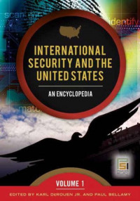 International Security and the United States: An Encyclopedia (Praeger Security International)