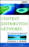 Content Distribution Networks: An Engineering Approach