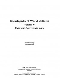 Encyclopedia of World Cultures: East and Southeast Asia