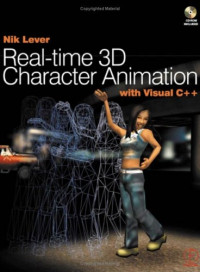Real-time 3D Character Animation with Visual C++ (Book & CD-ROM)
