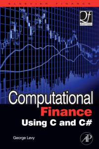 Computational Finance Using C and C# (Quantitative Finance)