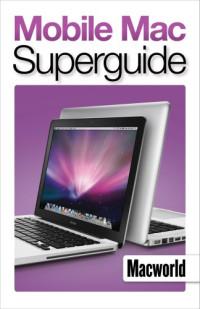 Mobile Mac Superguide