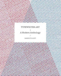 Typewriter Art: A Modern Anthology