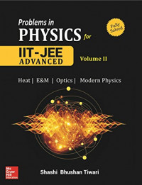 Problems in Physics for IIT JEE - Vol. II