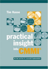 Practical Insight into Cmmi (Artech House Computing Library)