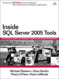 Inside SQL Server 2005 Tools (Microsoft Windows Server System Series)