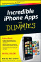 Incredible iPhone Apps For Dummies