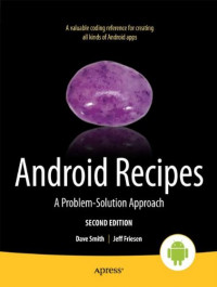 Android Recipes: A Problem-Solution Approach