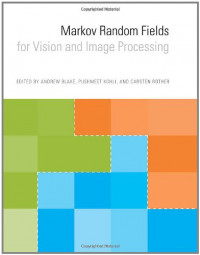 Markov Random Fields for Vision and Image Processing (MIT Press)