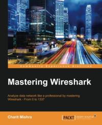 Mastering Wireshark