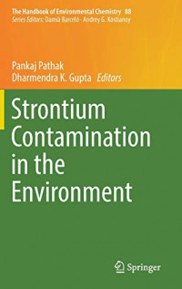 Strontium Contamination in the Environment (The Handbook of Environmental Chemistry)