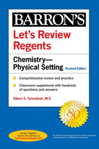 Let's Review Regents: Chemistry--Physical Setting Revised Edition (Barron's Regents NY)