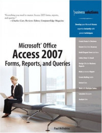 Microsoft(R) Office Access 2007 Forms, Reports, and Queries (Business Solutions)