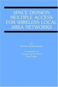 Space Division Multiple Access for Wireless Local Area Networks (Engineering and Computer Science)