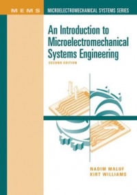 An Introduction to Microelectromechanical Systems Engineering, Second Edition
