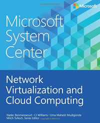 Microsoft System Center: Network Virtualization and Cloud Computing (Introducing)