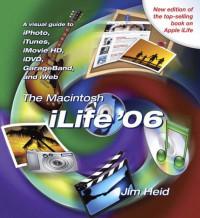 The Macintosh iLife 06