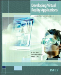 Developing Virtual Reality Applications: Foundations of Effective Design