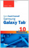 Sams Teach Yourself Samsung GALAXY Tab ™ in 10 Minutes (Sams Teach Yourself -- Minutes)