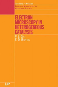 Electron Microscopy in Heterogeneous Catalysis (Series in Microscopy in Materials Science)