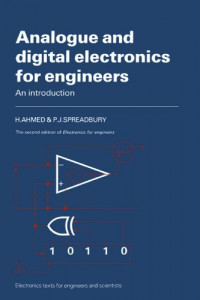 Analogue and Digital Electronics for Engineers: An Introduction (Electronics Texts for Engineers and Scientists)