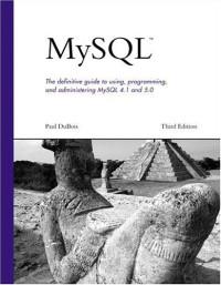 MySQL (3rd Edition) (Developer's Library)