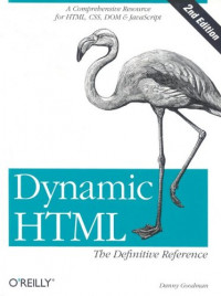 Dynamic HTML: The Definitive Reference (2nd Edition)