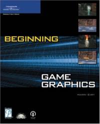 Beginning Game Graphics (Premier Press Game Development)
