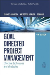 Goal Directed Project Management: Effective Techniques and Strategies