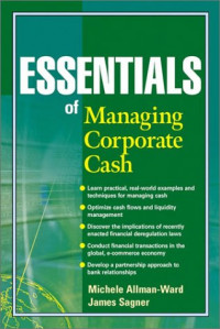 Essentials of Managing Corporate Cash
