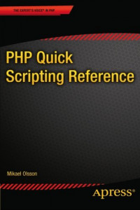 PHP Quick Scripting Reference (Expert's Voice in PHP)