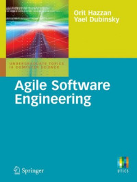 Agile Software Engineering (Undergraduate Topics in Computer Science)