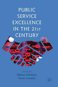 Public Service Excellence in the 21st Century
