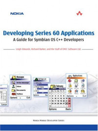 Developing Series 60 Applications: A Guide for Symbian OS C++ Developers