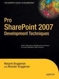 Pro SharePoint 2007 Development Techniques
