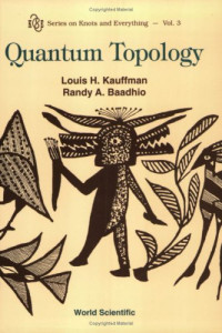 Quantum Topology (Series on knots & everything)