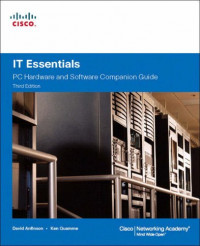 IT Essentials: PC Hardware and Software Companion Guide (3rd Edition)