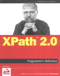 XPath 2.0 Programmer's Reference (Programmer to Programmer)