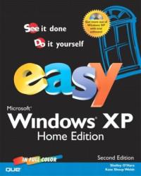 Easy Microsoft Windows XP Home Edition, Second Edition