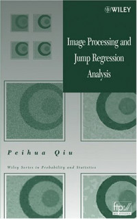 Image Processing and Jump Regression Analysis (Wiley Series in Probability and Statistics)
