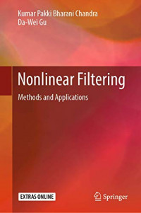 Nonlinear Filtering: Methods and Applications